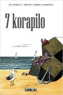 """""""7 korapilo"""", 2018ko lehen euskarazko komikia"""