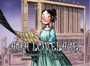 Ada Lovelace informatika eta programazioaren aitzindariaren bizitza komikian