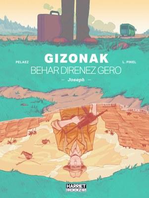 """""""Gizonak behar direnez gero - Joseph"""", Aljeriako Independentzia Gerrako kontuak"""