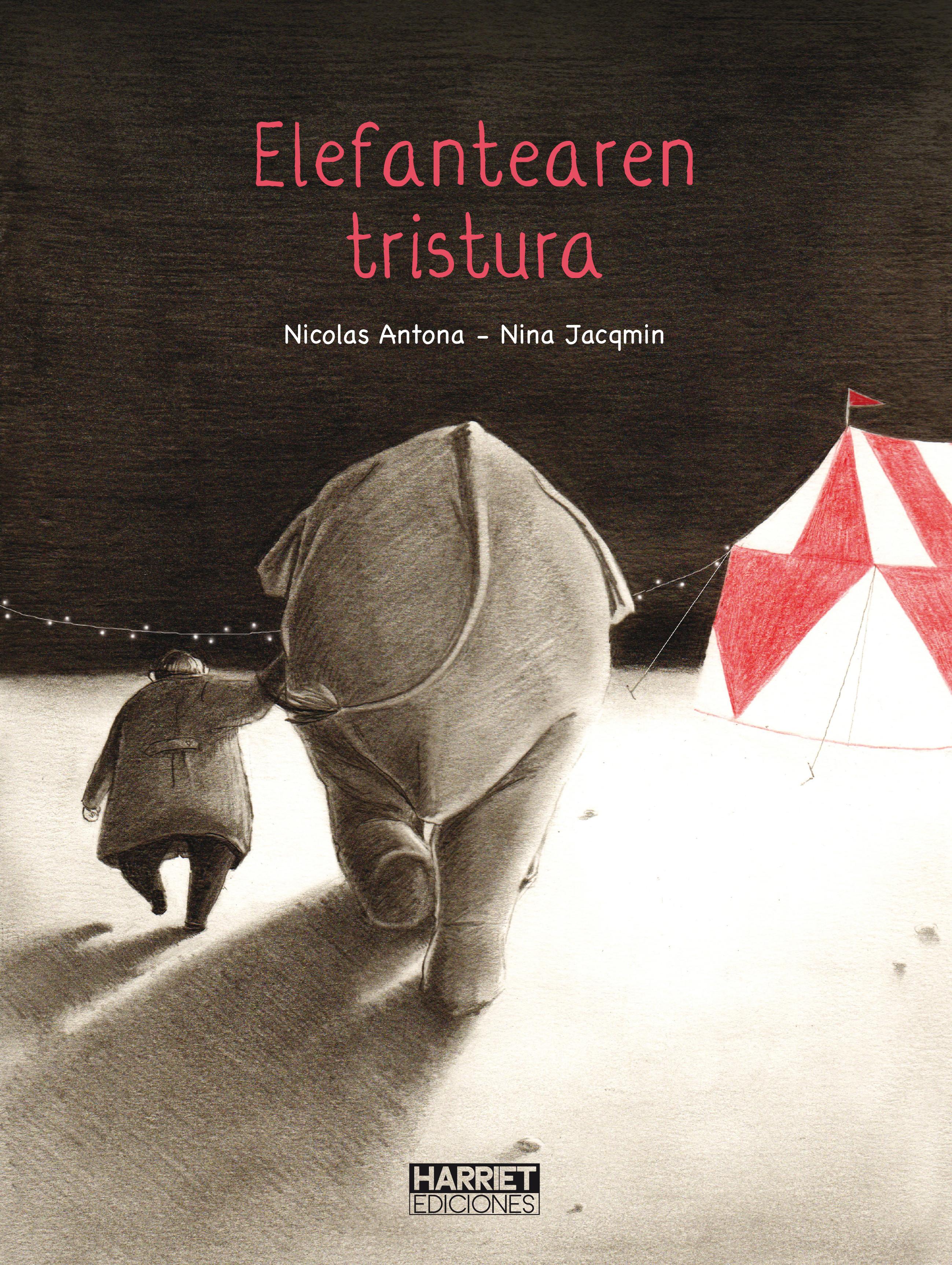 """Harriet argitaletxeak """"Elefantearen tristura"""" euskaratu du"""