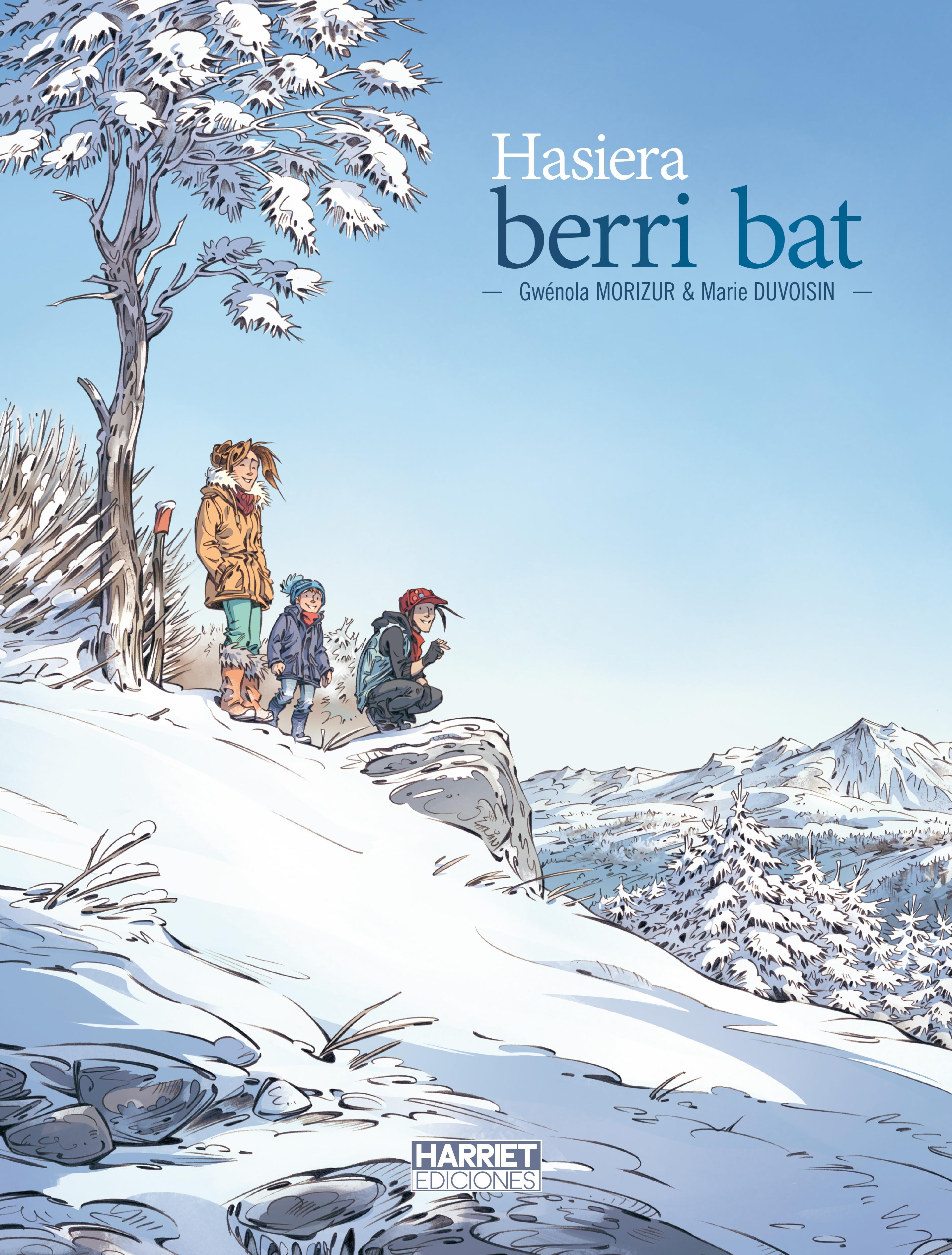 """""""Hasiera berri bat"""", Harriet argitaletxearen udazken honetako bost nobedadeetatik bat"""