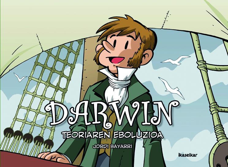 """Jordi Bayarriren """"Darwin, teoriaren eboluzioa"""" atera du Ikaselkar-ek"""