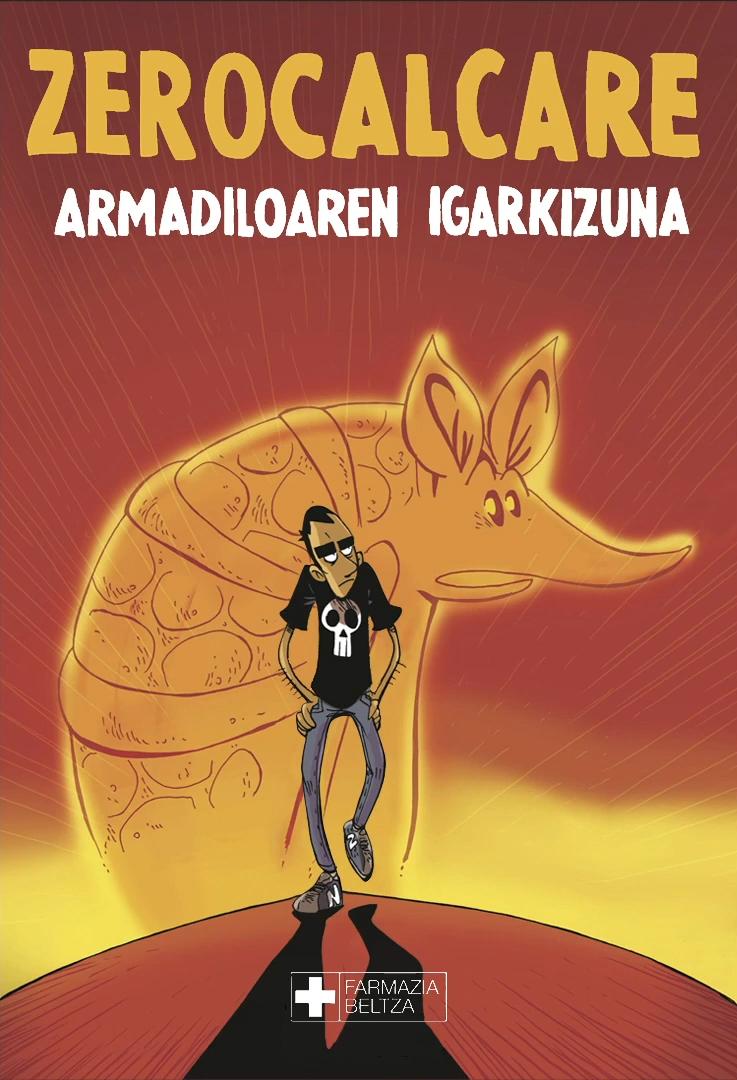 """Zerocalcareren """"Armadiloaren igarkizuna"""" ere euskaraz!"""