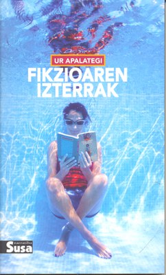 """""""Fikzioaren izterrak"""", Ur Apalategi (Susa, 2010)"""
