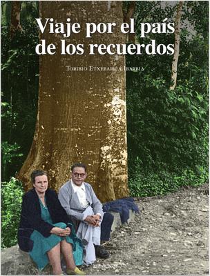 """""""Viaje por el país de los recuerdos"""" (Ego Ibarra, 2018)"""